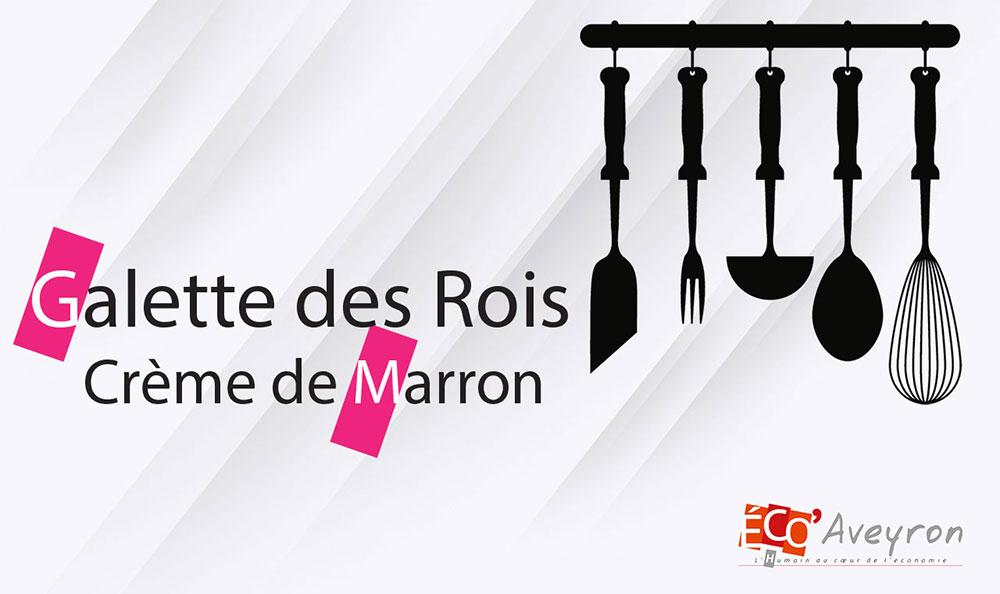 Recette de la galette des rois à la crème de marron du chef Frédéric Compagnon. Vidéo réalisé par le magazine Éco' Aveyron.